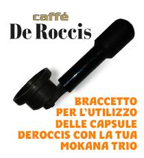 Braccetto per l'utilizzo delle capsule De Roccis